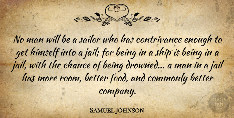 Samuel Johnson Quote About Funny, Army, Men: No Man Will Be A...