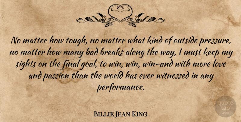 Billie Jean King: No matter how tough, no matter what kind