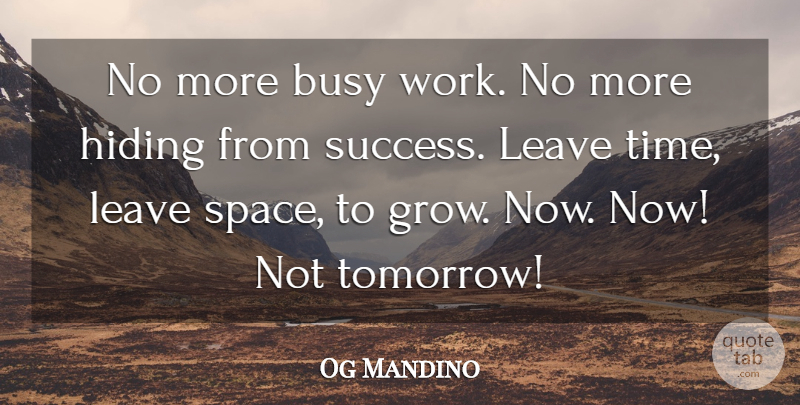Og Mandino No More Busy Work No More Hiding From Success Leave