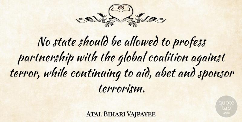 Atal Bihari Vajpayee Quote About Abet, Bihar, Terrorism: No State Should Be Allowed...