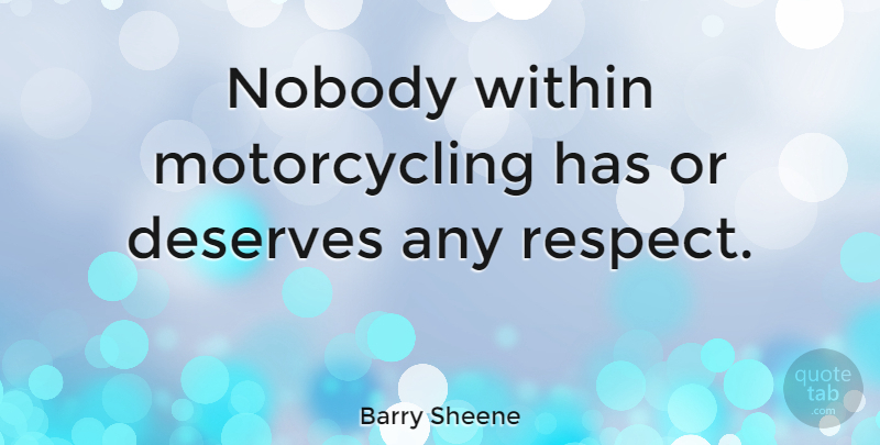 Barry Sheene Nobody Within Motorcycling Has Or Deserves Any Respect