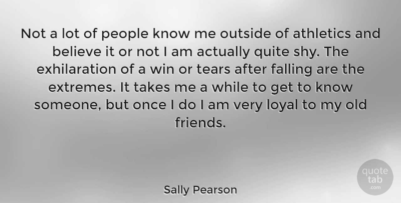 Sally Pearson Quote About Fall, Believe, Winning: Not A Lot Of People...