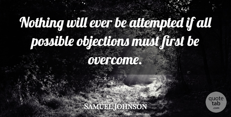 Samuel Johnson Quote About Inspirational, Motivational, Positive: Nothing Will Ever Be Attempted...