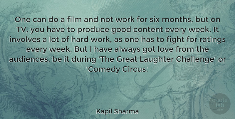 Kapil Sharma Quote About Content, Fight, Good, Great, Hard: One Can Do A Film...