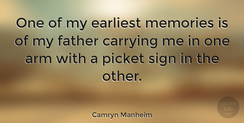 Camryn Manheim Quote About Memories, Father, Arms: One Of My Earliest Memories...