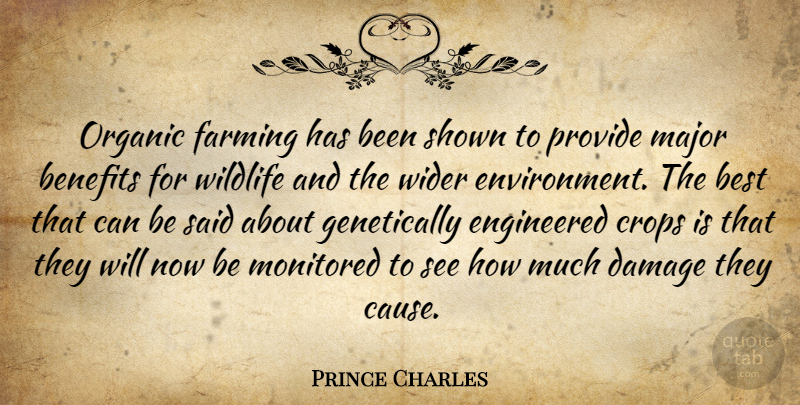 Prince Charles: Organic farming has been shown to provide