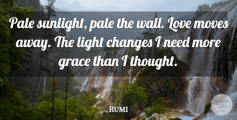 Rumi Quote About Love, Wall, Moving: Pale Sunlight Pale The Wall...