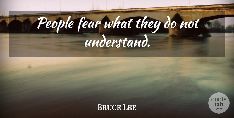 Bruce Lee Quote About People, Gargoyles, Goliath: People Fear What They Do...