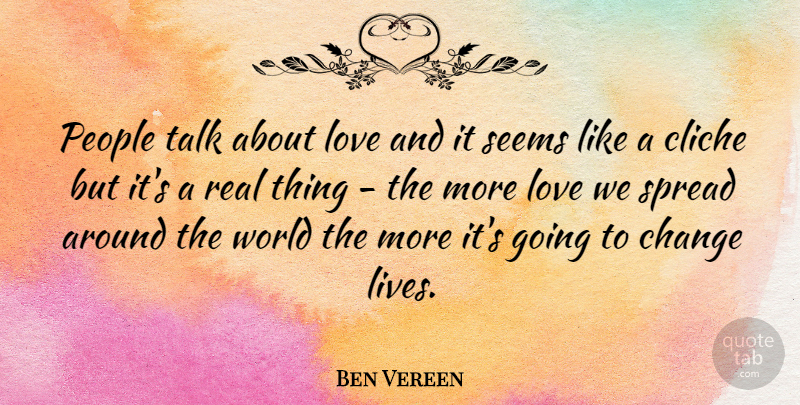 Ben Vereen People Talk About Love And It Seems Like A Cliche But