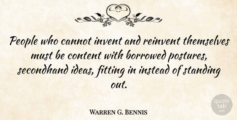 Warren G Bennis People Who Cannot Invent And Reinvent Themselves
