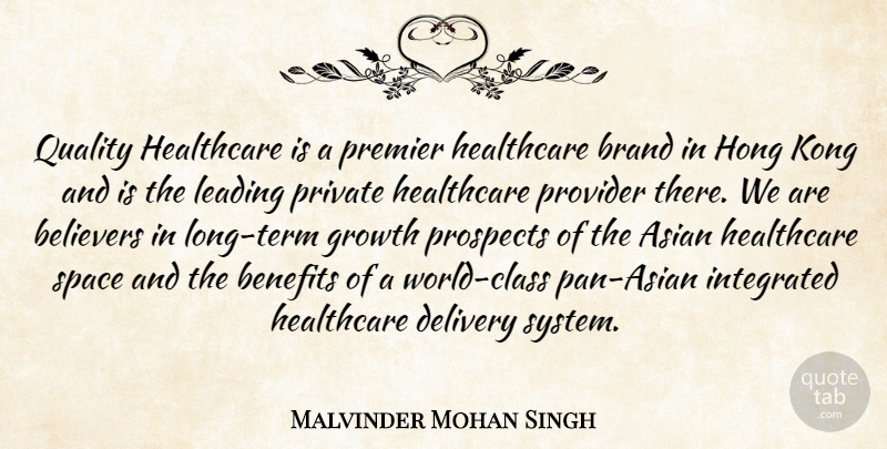 Malvinder Mohan Singh: Quality Healthcare is a premier