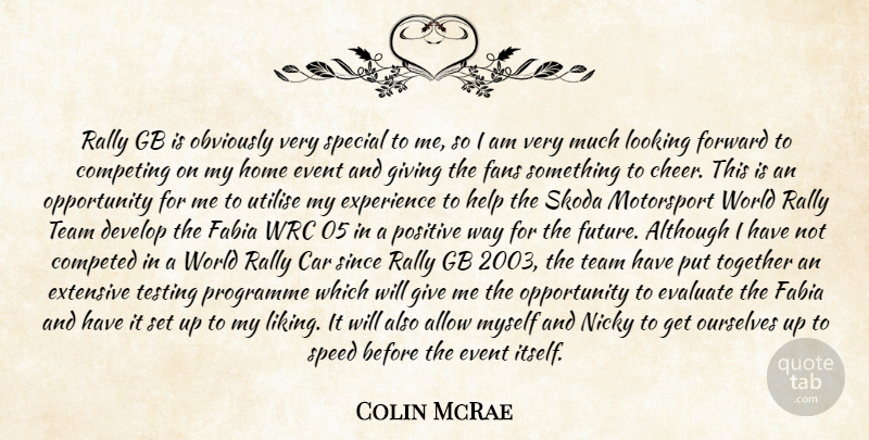 Colin Mcrae Rally Gb Is Obviously Very Special To Me So I Am Very