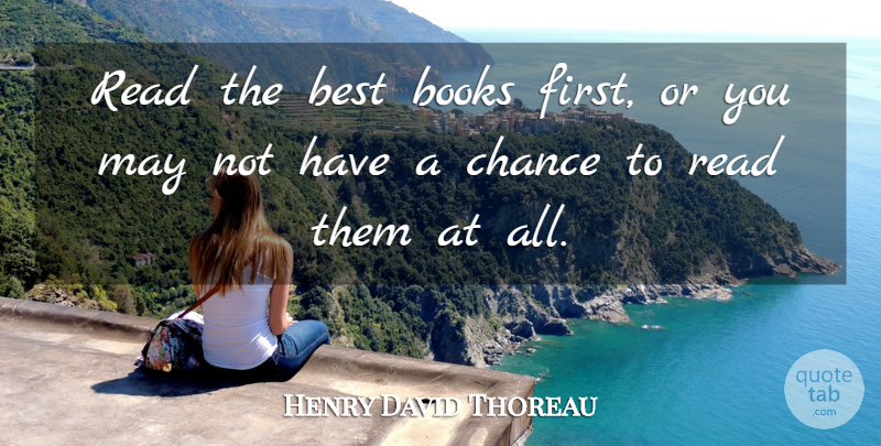 Henry David Thoreau Quote About Book, Reading, Beer: Read The Best Books First...