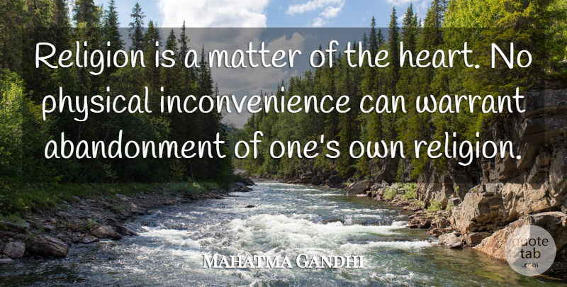 Mahatma Gandhi Quote About Inspirational, Heart, Religion: Religion Is A Matter Of...