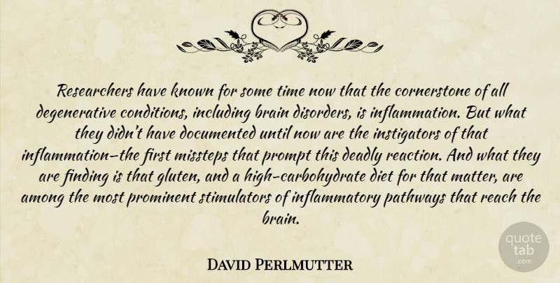 David Perlmutter Quote About Brain, Gluten, Matter: Researchers Have Known For Some...