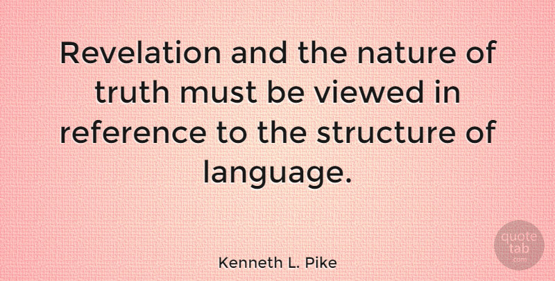 Kenneth L Pike Revelation And The Nature Of Truth Must Be Viewed