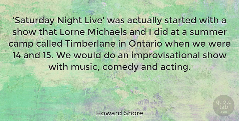 Howard Shore Saturday Night Live Was Actually Started With A Show