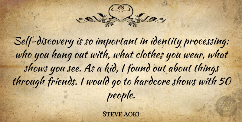 Steve Aoki Self Discovery Is So Important In Identity Processing