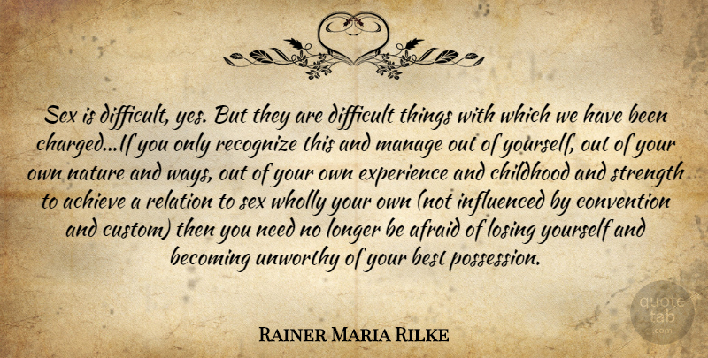 rainer maria rilke sex is difficult yes but they are difficult