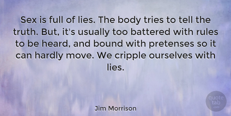 Jim Morrison Sex Is Full Of Lies The Body Tries To Tell The Truth