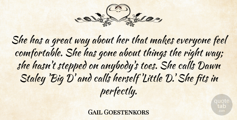 Gail Goestenkors Quote About Calls, Dawn, Fits, Gone, Great: She Has A Great Way...