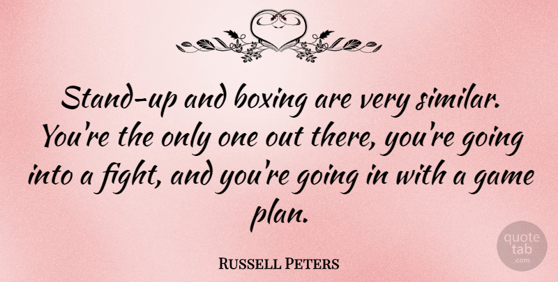 Russell Peters Stand Up And Boxing Are Very Similar Youre The