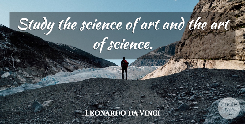 Leonardo Da Vinci Study The Science Of Art And The Art Of Science