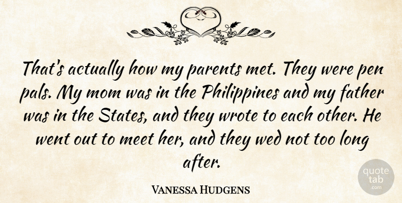 Vanessa Hudgens: That's Actually How My Parents Met. They