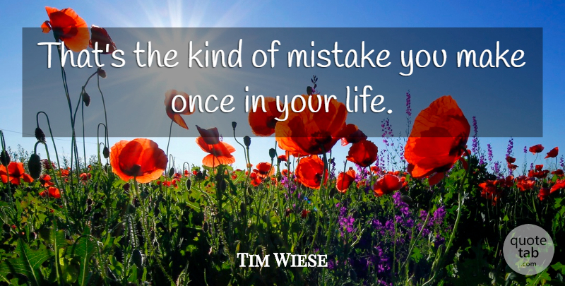 Tim Wiese Quote About Mistake: Thats The Kind Of Mistake...