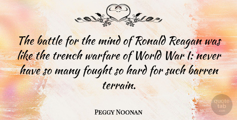 Peggy Noonan The Battle For The Mind Of Ronald Reagan Was Like The