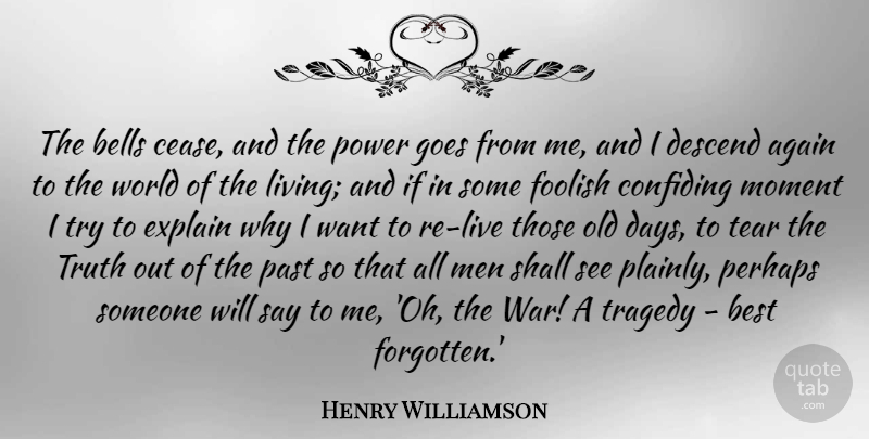 Henry Williamson The Bells Cease And The Power Goes From Me And I