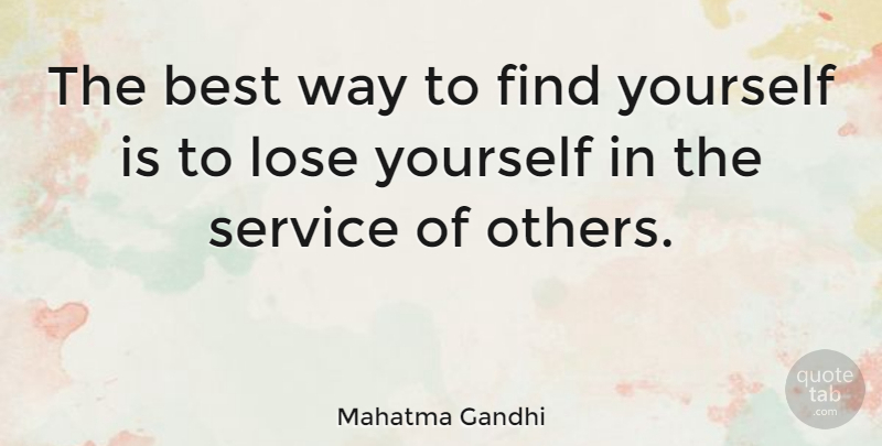 Mahatma Gandhi Quote About Encouragement, Freedom, Business: The Best Way To Find...