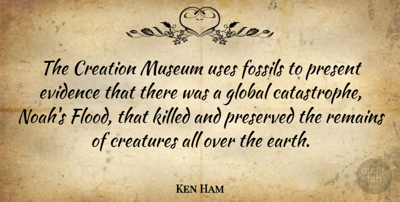 Ken Ham: The Creation Museum uses fossils to present