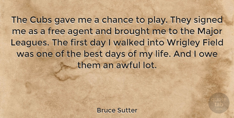 Bruce Sutter The Cubs Gave Me A Chance To Play They Signed Me As A