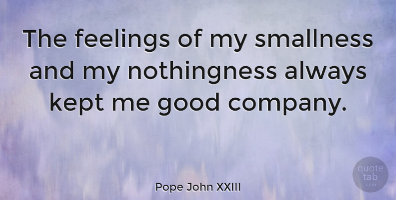 Pope John Xxiii The Feelings Of My Smallness And My Nothingness