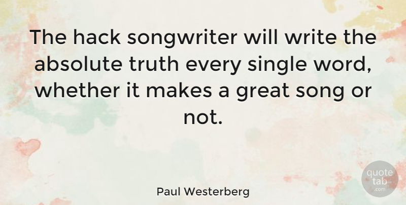 Paul Westerberg: The hack songwriter will write the absolute