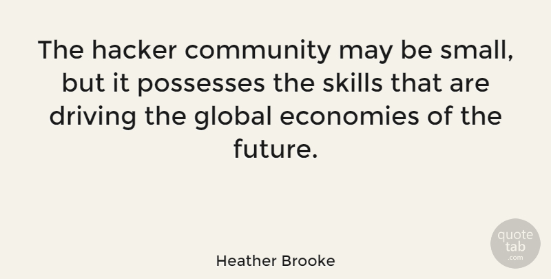 Heather Brooke The Hacker Community May Be Small But It Possesses