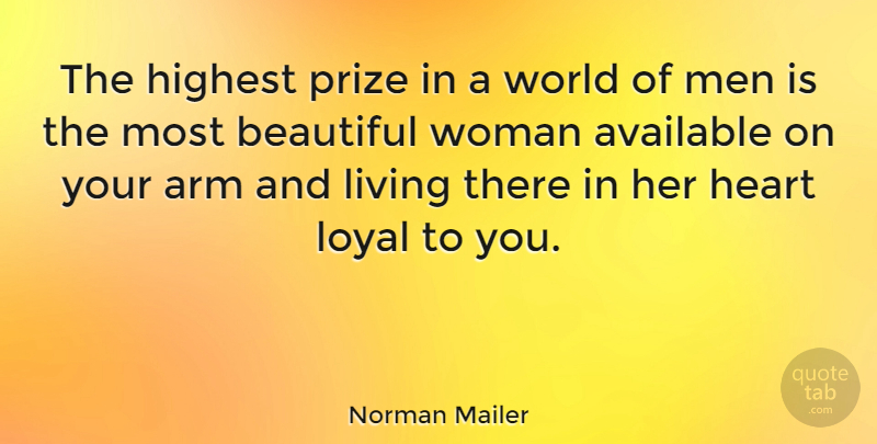 Norman Mailer Quote About Relationship, Boyfriend, Beautiful: The Highest Prize In A...