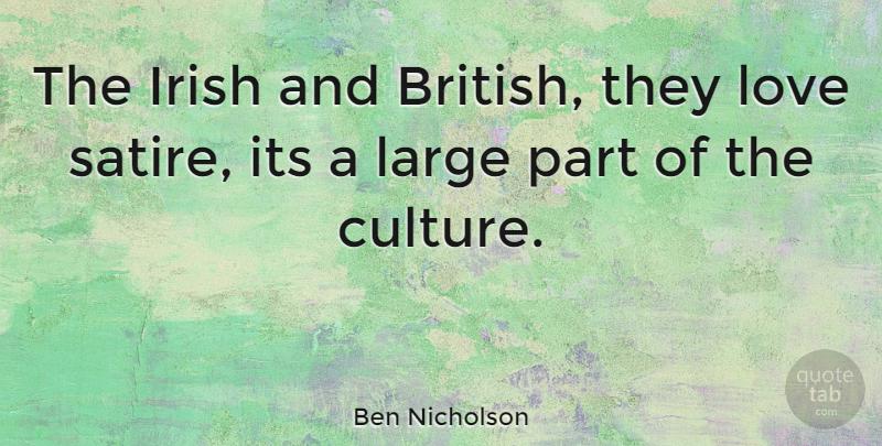 Ben Nicholson The Irish And British They Love Satire Its A