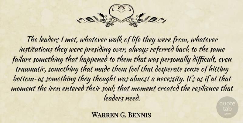 Warren G Bennis The Leaders I Met Whatever Walk Of Life They Were