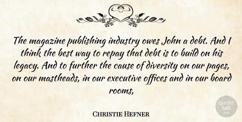 Christie Hefner The Magazine Publishing Industry Owes John A Debt