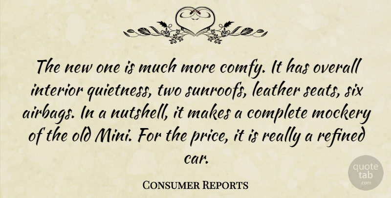 Consumer Reports Quote About Complete, Interior, Leather, Mockery, Overall: The New One Is Much...