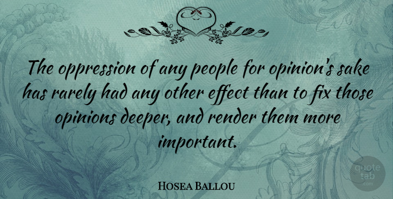 Hosea Ballou Quote About Freedom, People, Important: The Oppression Of Any People...
