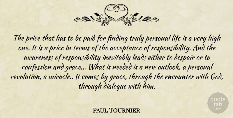 Paul Tournier The Price That Has To Be Paid For Finding Truly