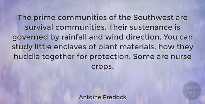 Antoine Predock Quote About Governed, Nurse, Plant, Prime, Study: The Prime Communities Of The...
