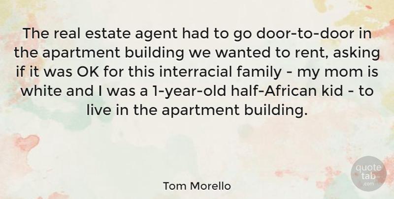 Tom Morello: The real estate agent had to go door-to-door in ...