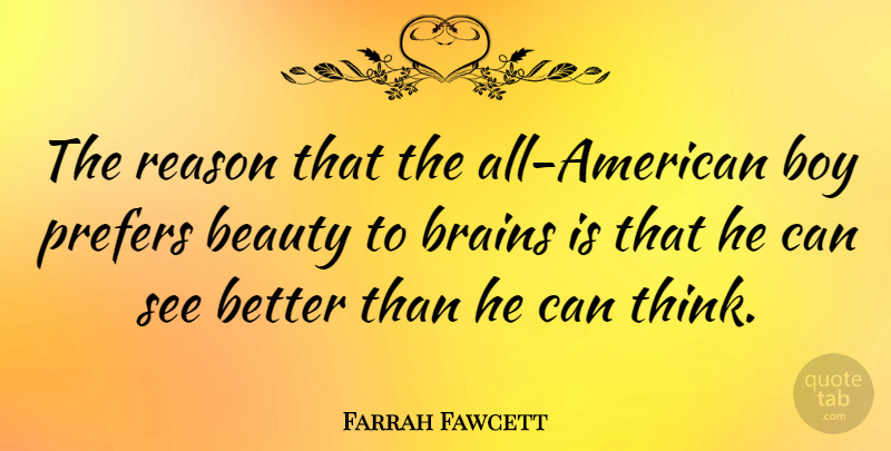 Farrah Fawcett The Reason That The All American Boy Prefers Beauty