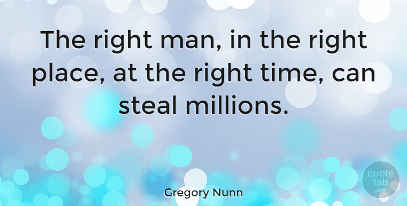 Gregory Nunn Quote About American Athlete: The Right Man In The...