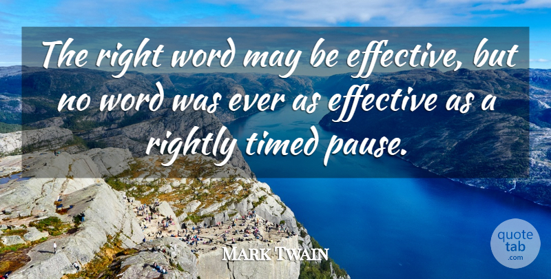 Mark Twain Quote About Kindness, Book, Communication: The Right Word May Be...