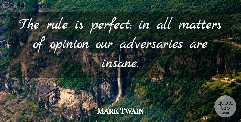 Mark Twain Quote About Friendship, Inspiration, Perfect: The Rule Is Perfect In...